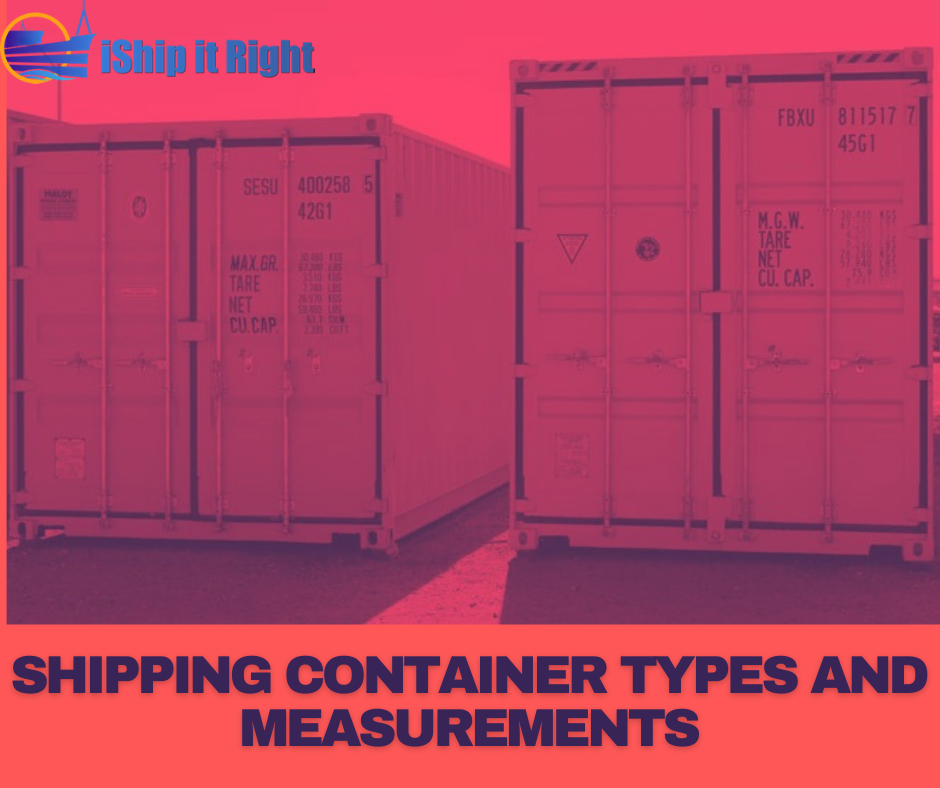 Shipping Container Types and Measurements