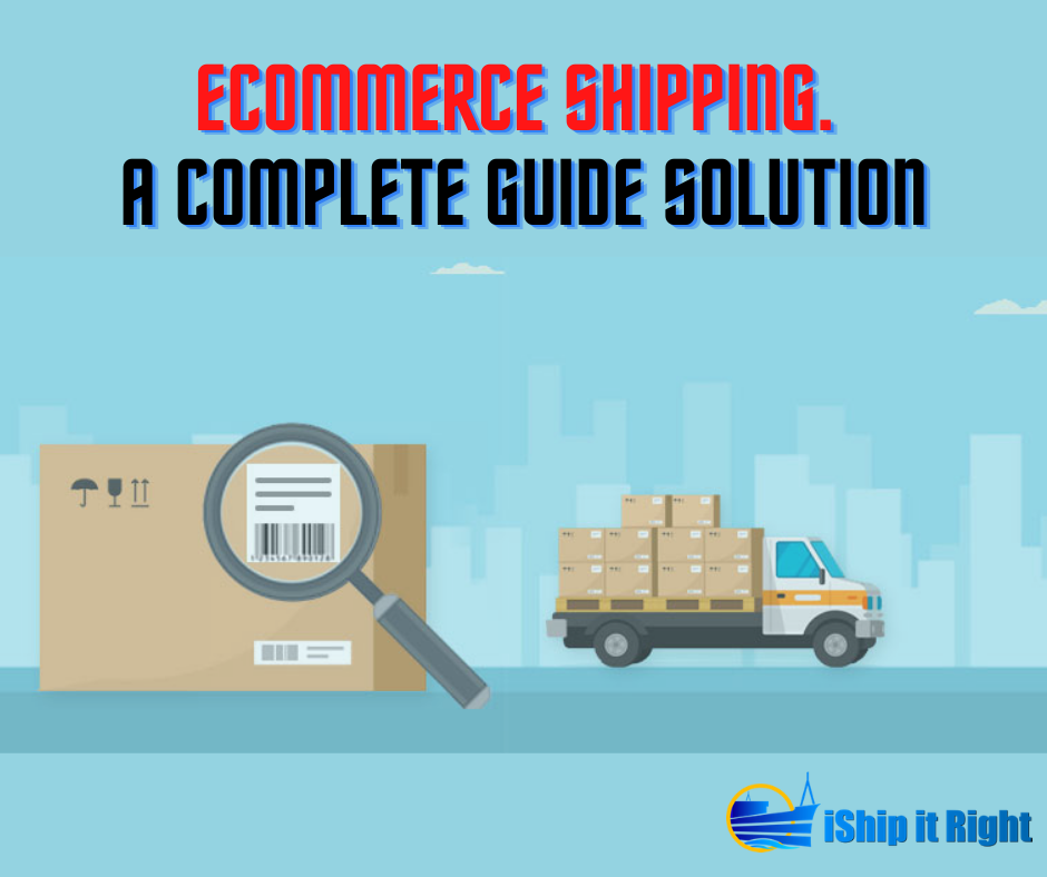 Ecommerce Shipping. A Complete Guide Solution
